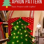 Free Sewing Pattern:  Christmas Apron Pattern with Lights!