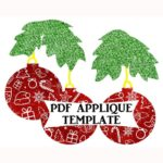 Free Quilt Pattern:  Ornaments Applique Template