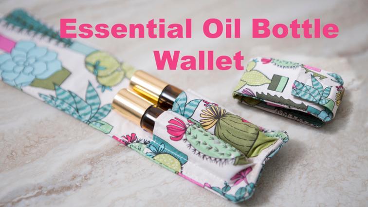 Free Sewing Pattern: Essential Oil Roller Bottle Wallet Holder | I ...